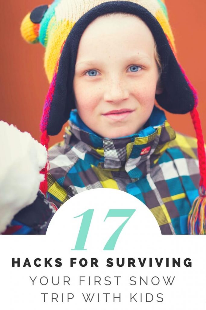 17 Hacks For Snow Trips With Kids