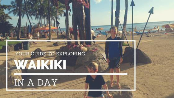 Waikiki In A Day